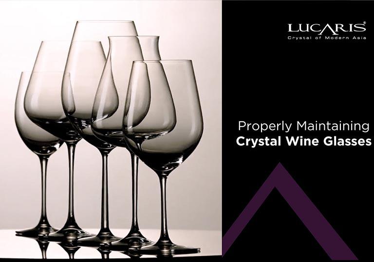 Properly Maintaining Crystal Wine Glasses